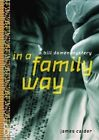 In a Family Way: A Bill Damen Mystery by James Calder (Paperback, 2005)