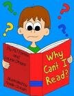 Why Can't I Read?: A Children's Book on Dyslexia by Laurie O'Hara (Paperback / softback, 2014)