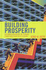 Building Prosperity: Why Ronald Reagan and the Founding Fathers Were Right on the Economy by Gene W. Heck (Hardback, 2006)