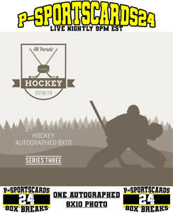 2019-HIT-PARADE-AUTOGRAPH-NHL-HOCKEY-8x10-PHOTO-LIVE-BOX-BREAK-1-TEAM-3570
