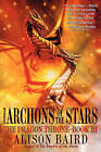 The Archons of the Stars by Alison Baird (Paperback, 2005)