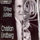 10 Years Jubilee von Christian Lindberg (1996)