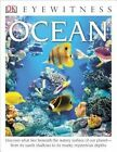 DK Eyewitness Books: Ocean by Miranda MacQuitty (Hardback, 2014)