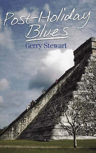 Post-holiday-Blues-Paperback-by-Stewart-Gerry-Brand-New-Free-P-amp-P-in-the-UK