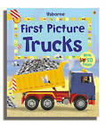 First Picture Trucks by Felicity Brooks (Board book, 2006)