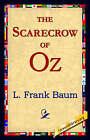 The Scarecrow of Oz by L Frank Baum (Hardback, 2006)