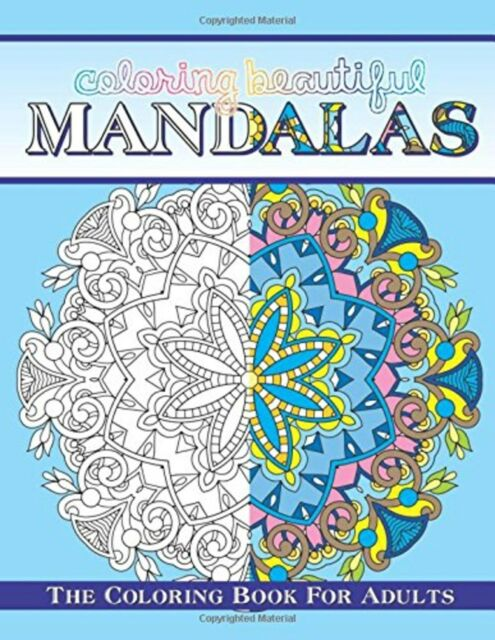 Coloring Beautiful Mandalas The Book For Adults Sacred Mandala Desi