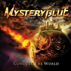 Conquer the World by Mystery Blue (CD, Dec-2012, CD Baby (distributor))