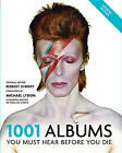 1001 Albums You Must Hear Before You Die by Murdoch Books (Paperback, 2016)