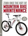 Zinn and the Art of Mountain Bike Maintenance von Lennard Zinn (2010, Taschenbuch)