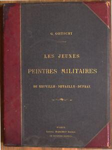 GOETCHY-LES-JEUNES-PEINTRES-MILITAIRES-NEUVILLE-DETAILLE-DUPRAY