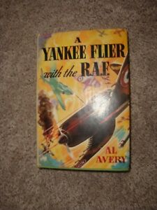 A-YANKEE-FLIER-WITH-THE-R-A-F-By-AL-AVERY-Grosset-Dunlap-HC-1941-Dustcover