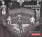 Knud†ge Riisager: Piano Works (CD, Aug-2004, Dacapo)