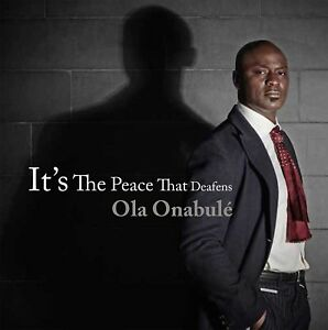 OLA-ONABULE-IT-039-S-THE-PEACE-THAT-DEAFENS-CD-NEU