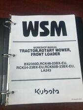 Kubota Bx2350d Tractor Mower Loader Service Repair Workshop Manual