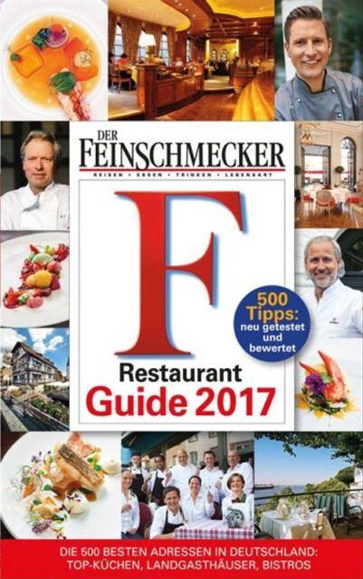 DER FEINSCHMECKER Restaurant Guide 2017 [Gebundene Ausgabe]