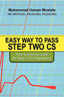 Easy Way to Pass Step Two CS: Tutor's Practical Guide for Step 2 CS Preparation by Muhammad Mustafa (Paperback / softback, 2010)