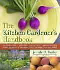 The Kitchen Gardener's Handbook by Jennifer R. Bartley (Paperback, 2010)