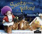 Santa is Coming to Telford by Hometown World (Hardback, 2013)