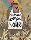 The Lunch Witch #2: Knee-Deep in Niceness by Deb Lucke (Paperback, 2016)