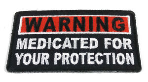 Biker-Patch-MEDICATED-FOR-YOUR-PROTECTION-Leather-Vest-Sew-Iron-Motorcycle-Patch