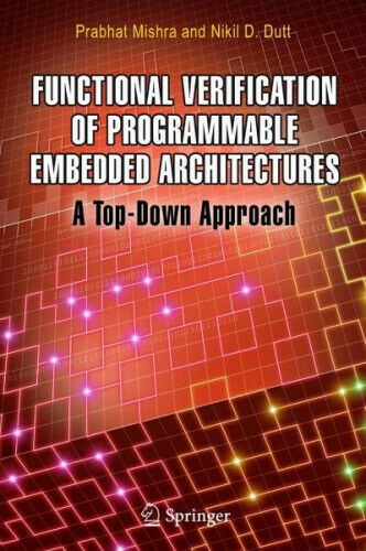 Functional Verification of Programmable Embedded Architectures|Gebundenes Buch