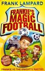 Frankie vs the Knight's Nasties by Frank Lampard (Paperback, 2014)