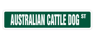AUSTRALIAN-CATTLE-DOG-Street-Sign-dog-lover-herding-herd-working