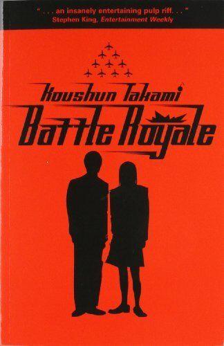 Battle Royale (GOLLANCZ S.F.) By Koushun Takami