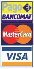 Adesivo Pago Bancomat per vetrine negozio 11x22 cm Visa Mastercard protetto uv