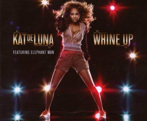 Kat De Luna Whine up (2007, feat. Elephant Man) [Maxi-CD]