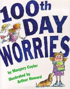 100th-Day-Worries-Jessica-Worries-by-Margery-Cuyler