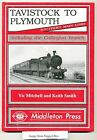 Tavistock to Plymouth and Callington Branch by Vic Mitchell, Keith Smith (Hardback, 1996)