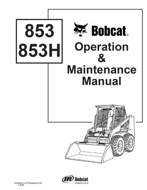 Bobcat 853 853h Skid Steer Operation Maintenance Manual 6722906 S H