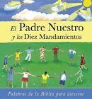 El Padre Nuestro y los Diez Mandamientos by Lois Rock (Hardback, 2013)