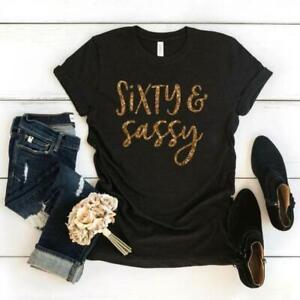 60th Birthday Gift Sixty And Sassy Tshirt Women Black