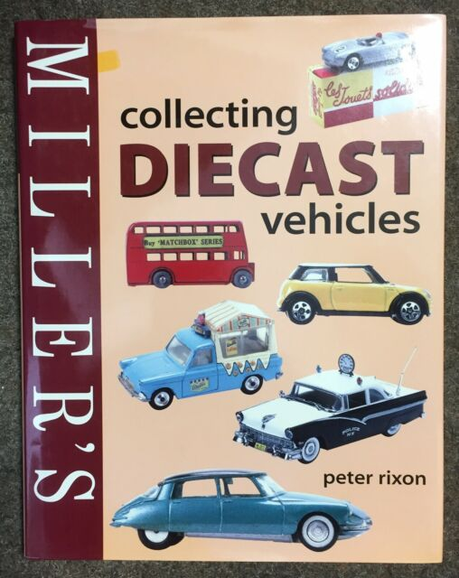 Millers Collecting DIECAST VEHICLES, Peter Rixon, 1845330307, New (Vintage Toys)