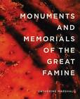 Monuments and Memorials of the Great Famine by Catherine Marshall (Paperback, 2015)