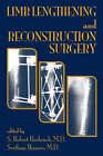 Limb Lengthening and Reconstruction Surgery by Taylor & Francis Inc (Hardback, 2006)