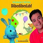 Dibedibedab! von Kikaninchen & Christian (2010)