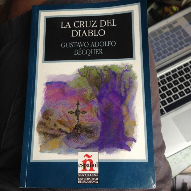La Cruz del Diablo: El Hombre Del Bar Gustavo Adolfo Becquer Spanisch Buch