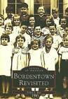 Bordentown Revisited by Arlene S Bice (Paperback / softback, 2005)