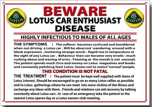 LOTUS CARS. BEWARE LOTUS CAR ENTHUSIAST DISEASE METAL SIGN,LOTUS CAR HUMOUR