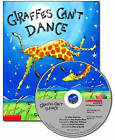 Giraffes Can't Dance by Giles Andreae (Mixed media product)