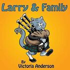 Larry & Family by Victoria Anderson (Paperback / softback, 2013)