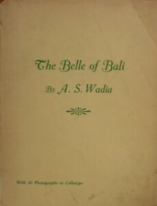 THE-BELLE-OF-BALI-BEING-IMPRESSIONS-OF-A-PLEASURE-CRUISE-TO-THE-DUTCH-EAST-INDI