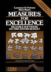 Measures for Excellence: Reliable Software On Time, Within Budget by Ware Meyers, Lawrence H. Putnam (Hardback, 1991)