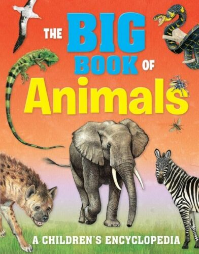 THE BIG BOOK OF ANIMALS A CHILDREN/'S ENCYCLOPEDIA FLEXI COVER PRESENT GIFT KIDS