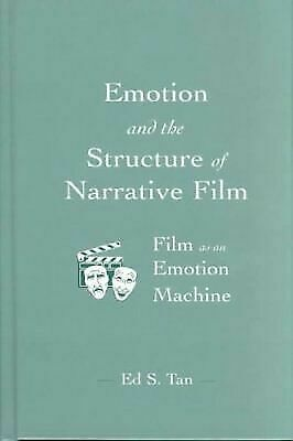 Emotion and the Structure of Narrative Film: Film As An Emotion Machine [Routled
