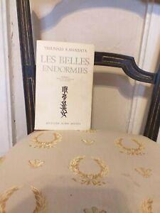 Yasunari Kawabata : Les Belles Endormies – Albin Michel – 1970 – BE